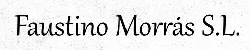 FAUSTINO MORRAS S.L.
